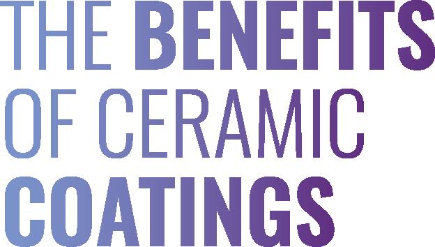 benefits of ceramic coatings
